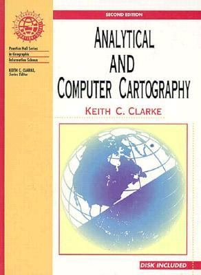 Analytic and Computer Cartography  2nd 1995 9780133419009 Front Cover