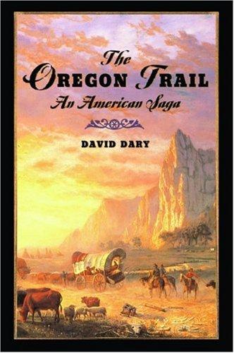 Oregon Trail An American Saga  2005 edition cover