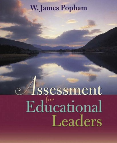 Assessment for Educational Leaders   2006 9780205424009 Front Cover