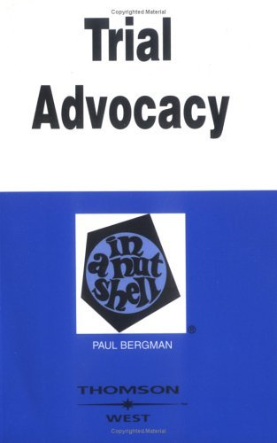 Trial Advocacy in a Nutshell  3rd 1997 (Revised) edition cover