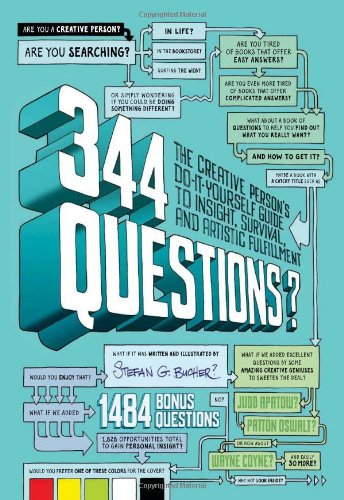 344 Questions The Creative Person's Do-It-Yourself Guide to Insight, Survival, and Artistic Fulfillment  2012 (Revised) edition cover