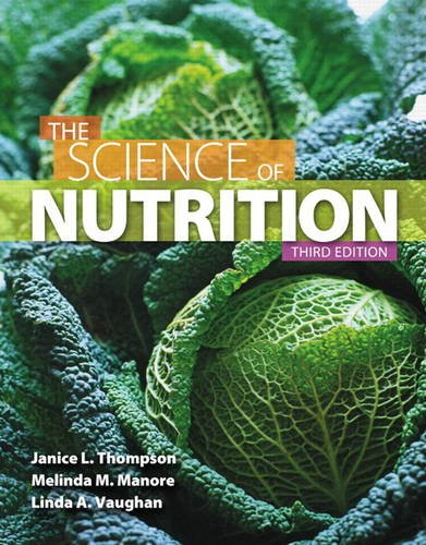 Science of Nutrition  3rd 2014 9780321832009 Front Cover