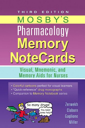 Mosby's Pharmacology Memory NoteCards Visual, Mnemonic, and Memory Aids for Nurses 3rd 2011 edition cover