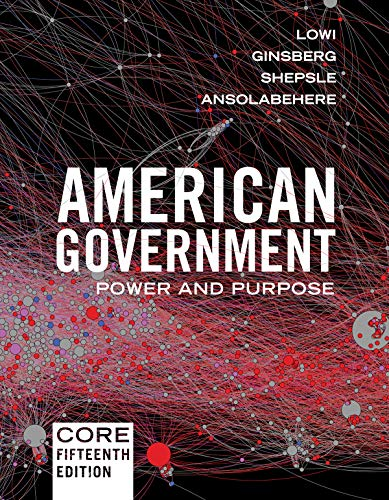 American Government: Power and Purpose  2018 9780393675009 Front Cover