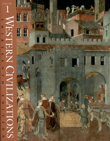 Western Civilizations, Their History and Their Culture 13th 1998 edition cover