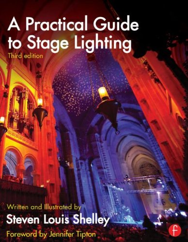 Practical Guide to Stage Lighting Third Edition  3rd 2014 (Revised) edition cover