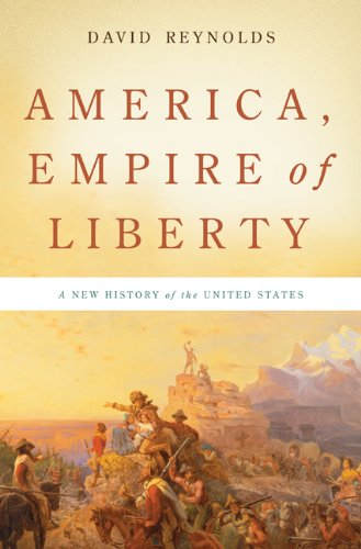 America, Empire of Liberty A New History of the United States  2009 edition cover