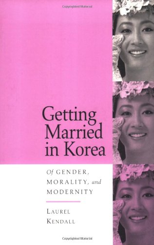 Getting Married in Korea Of Gender, Morality, and Modernity N/A edition cover
