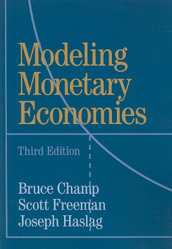 Modeling Monetary Economies  3rd 2011 (Revised) edition cover