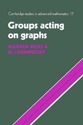 Groups Acting on Graphs   2010 9780521180009 Front Cover
