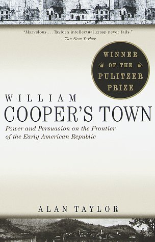 William Cooper's Town Power and Persuasion on the Frontier of the Early American Republic  1997 edition cover