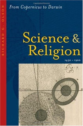 Science and Religion, 1450-1900 From Copernicus to Darwin  2006 edition cover