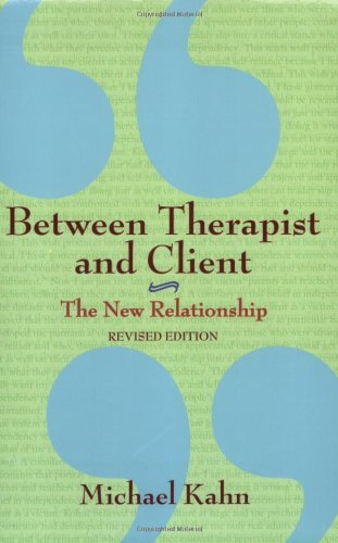 Between Therapist and Client The New Relationship  1997 (Revised) edition cover
