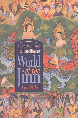 Islam, Arabs, and the Intelligent World of the Jinn   2009 edition cover