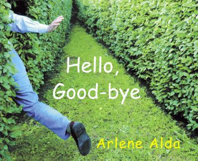 Hello, Good-Bye   2009 9780887769009 Front Cover