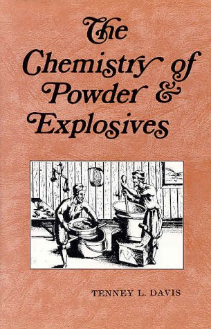 Chemistry of Powder and Explosives 1st 1994 (Reprint) edition cover
