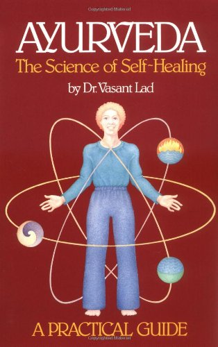 Ayurveda, the Science of Self-Healing A Practical Guide 2nd edition cover