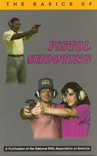 Basics of Pistol Shooting 1st 1991 edition cover