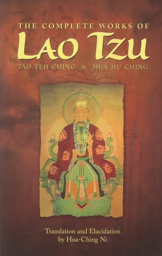 Complete Works of Lao Tzu Tao Teh Ching and Hua Hu Ching  1979 (Reprint) edition cover