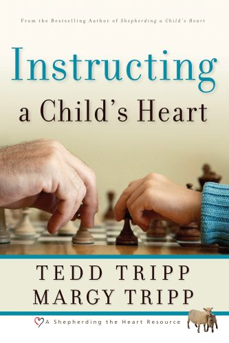 Instructing a Child's Heart   2007 edition cover