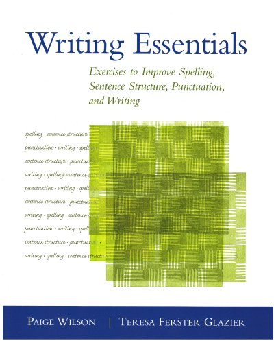 Writing Essentials Exercises to Improve Spelling, Sentence Structure, Punctuation, and Writing  2003 edition cover