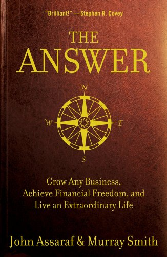 Answer Grow Any Business, Achieve Financial Freedom, and Live an Extraordinary Life  2009 edition cover