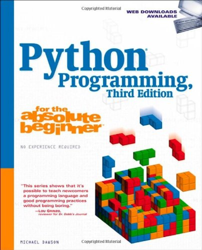 Python Programming for the Absolute Beginner  3rd 2011 edition cover