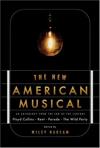 New American Musical An Anthology from the End of the 20th Century  2001 edition cover