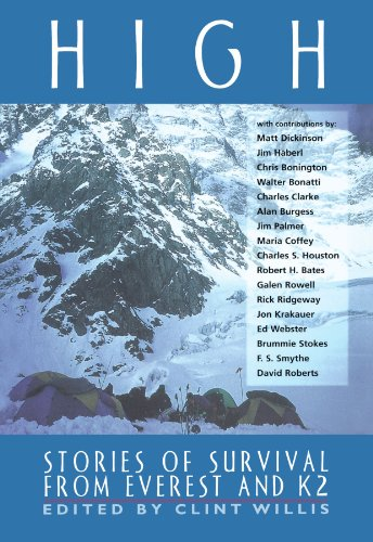 High Stories of Survival from Everest and K2  1999 9781560252009 Front Cover