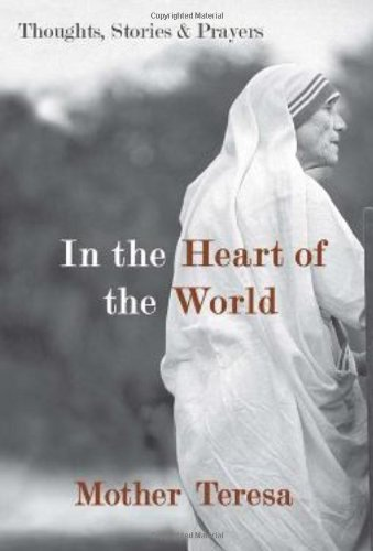 In the Heart of the World Thoughts, Stories, and Prayers  2010 edition cover