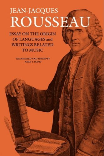 Essay on the Origin of Languages and Writings Related to Music  N/A 9781584658009 Front Cover