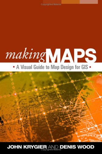 Making Maps A Visual Guide to Map Design for GIS  2005 edition cover