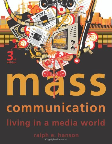Mass Communication Living in a Media World 3rd 2010 (Revised) 9781604266009 Front Cover