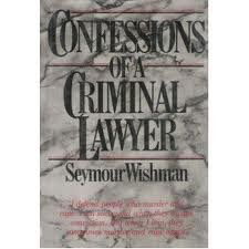 Confessions of a Criminal Lawyer 1st (Reprint) edition cover