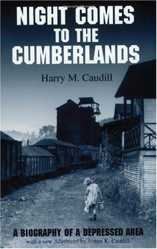 Night Comes to the Cumberlands : A Biography of a Depressed Area 1st 2001 edition cover