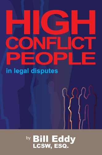 High Conflict People in Legal Disputes   2006 edition cover