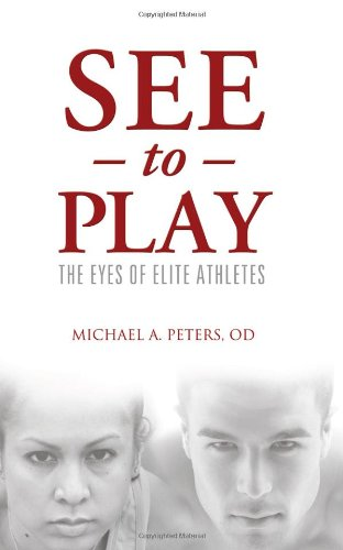 See to Play The Eyes of Elite Athletes  2012 edition cover
