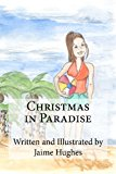 Christmas in Paradise  N/A 9781939535009 Front Cover