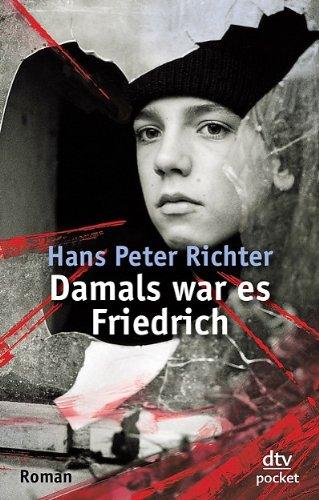 Damals war es Friedrich  N/A edition cover