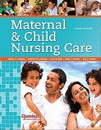 Maternal and Child Nursing Care  3rd 2011 9780132166010 Front Cover