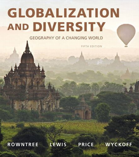 Globalization and Diversity: Geography of a Changing World 5th 2016 9780134117010 Front Cover