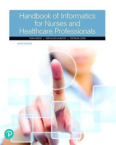 Handbook of Informatics for Nurses and Healthcare Professionals  6th 2019 9780134711010 Front Cover