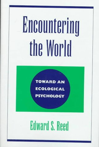 Encountering the World Toward an Ecological Psychology  1997 edition cover