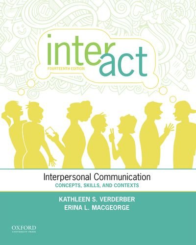 Inter-Act Interpersonal Communication: Concepts, Skills, and Contexts 14th 2016 9780199398010 Front Cover