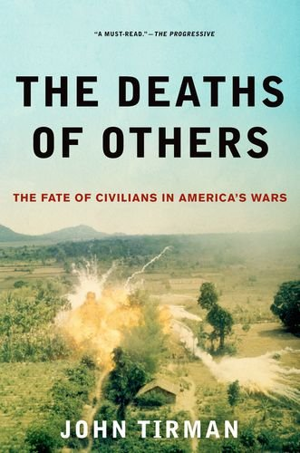 Deaths of Others The Fate of Civilians in America's Wars  2012 edition cover