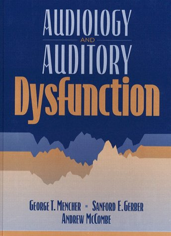 Audiology and Auditory Dysfunction   1997 edition cover