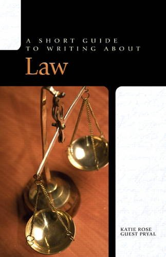 Short Guide to Writing about Law   2011 edition cover