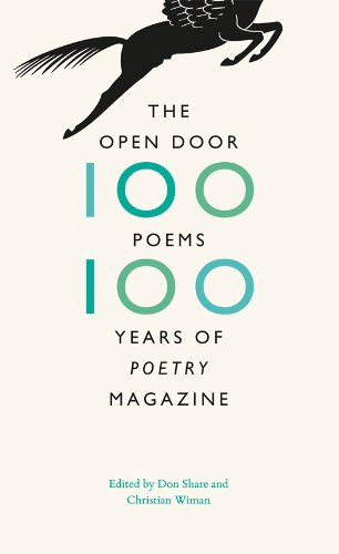 Open Door One Hundred Poems, One Hundred Years of Poetry Magazine N/A edition cover