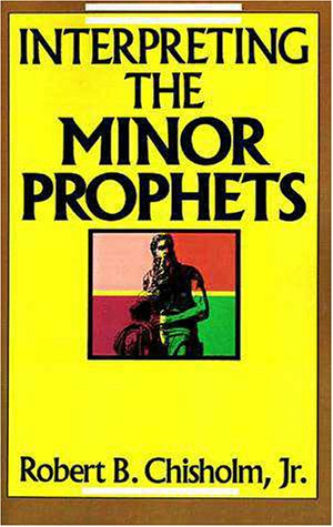 Interpreting the Minor Prophets  N/A edition cover