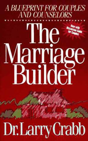 Marriage Builder A Blueprint for Couples and Counselors  1992 (Reprint) edition cover